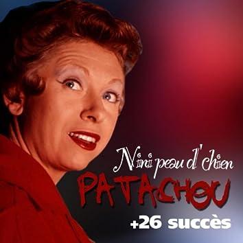 Nini peau d'chien + 26 succès de Patachou (Chanson française)