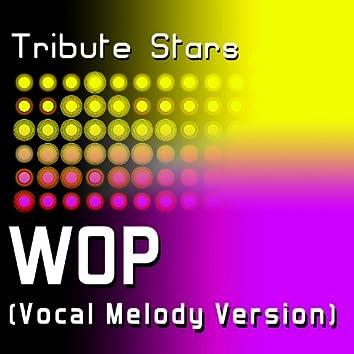 J. Dash - WOP (Vocal Melody Version)