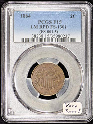 1864 P Shield Large Motto, Repunched Date, FS-1301 Two Cent F-15 PCGS