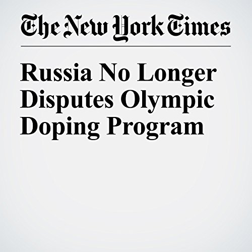 Russia No Longer Disputes Olympic Doping Program cover art