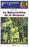 Harry Dickson - La Résurrection de la Gorgone