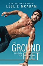 The Ground Beneath Our Feet (Giving You . . .) (Volume 4)