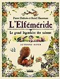 L'Elféméride - Le grand légendaire des saisons