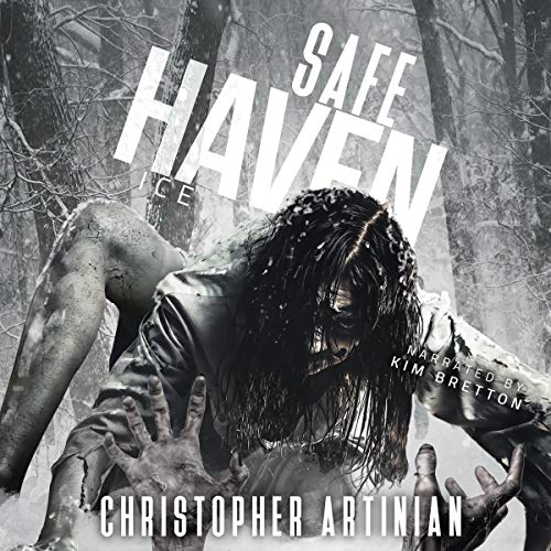 『Safe Haven - Ice: Book 4 of the Post-Apocalyptic Zombie Horror Series』のカバーアート
