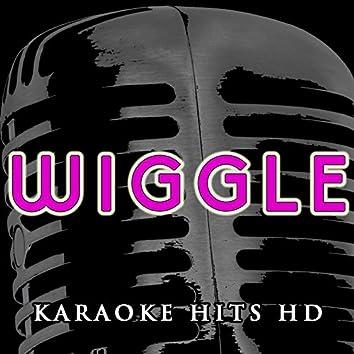 Wiggle (Instrumental Karaoke) [Originally Performed by Jason Derulo and Snoop Dogg]