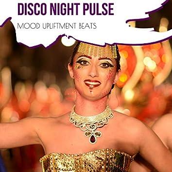 Disco Night Pulse - Mood Upliftment Beats
