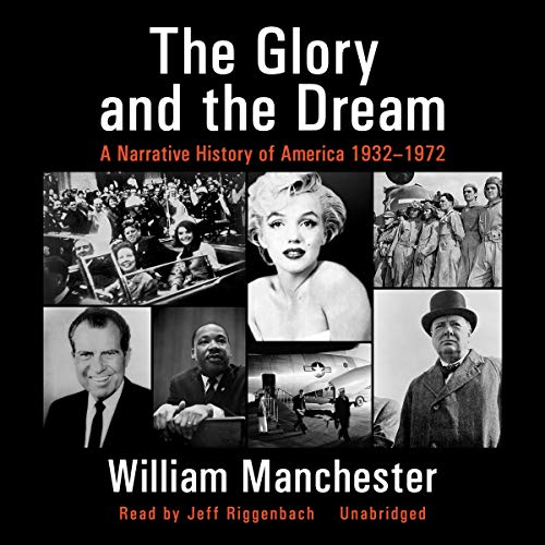 The Glory and the Dream audiobook cover art