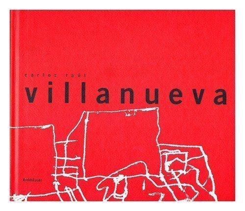 Carlos Raul Villanueva (Masters of Latin American Architecture Series) by Paulina Villanueva (2000-08-01)