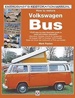 How to Restore Volkswagen Bus (Enthusiast's Restoration Manual)