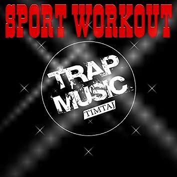 Epic Sport Workout Trap