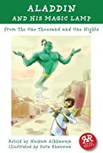 Aladdin and his Magic Lamp: From the One Thousand and One Nights (Real Reads)
