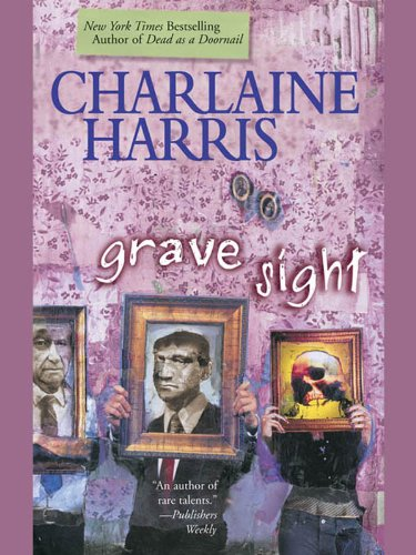 Grave Sight (Harper Connelly Mysteries, Book 1) (Harper Connelly series)