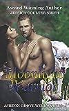 Moonlight Warrior (Ashton Grove Werewolves)