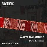 Leon Kavanagh Plays Ropa Suja