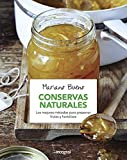 Conservas naturales. Los mejores métodos para presenvar frutas y hortalizas. (ALIMENTACIÓN)