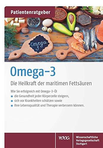 Omega-3: Die Heilkraft der maritimen Fettsäuren. Patientenratgeber