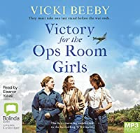 Victory for the Ops Room Girls (The Women's Auxiliary Air Force)