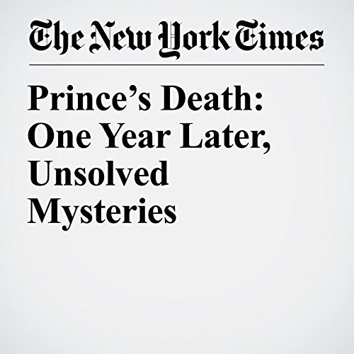 Prince's Death: One Year Later, Unsolved Mysteries audiobook cover art