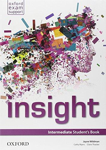 Insight. Intermediate. Student's book-Workbook. Per le Scuole superiori. Con e-book. Con espansione online