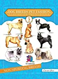 Dog Breeds Pet Fashion Illustration Encyclopedia: Volume 2 Non-Sporting Breeds