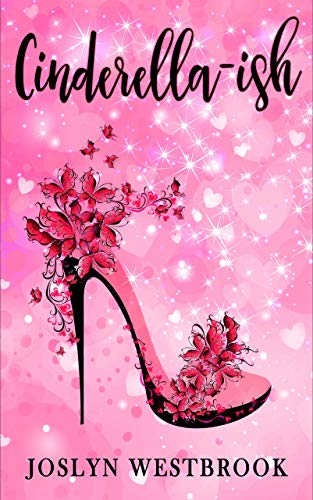 Cinderella-ish (Happily Ever After Book 1)