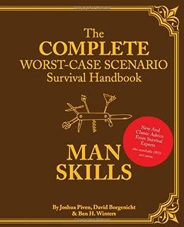 The Worst-Case Scenario Survival Handbook: Man Skills: (Survival Guide for Men, Book Gifts for Men, Cool Gifts for Men)