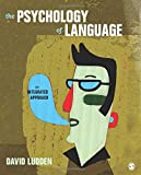 Image of The Psychology of Language: An Integrated Approach