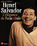 Henri Salvador - L'élégance du funambule