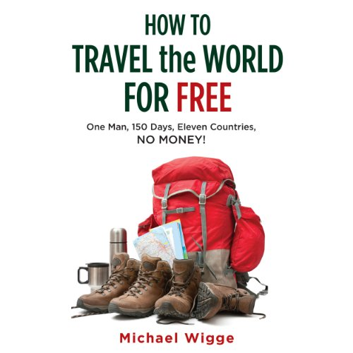 How to Travel the World for Free audiobook cover art
