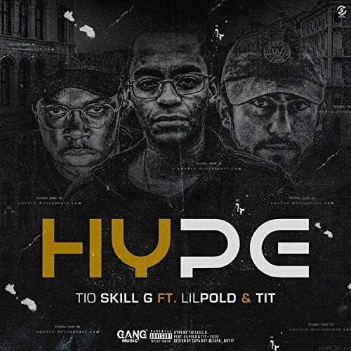 Tio SKILL G feat. Lilpold & TIT