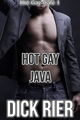 Hot Gay Java (Hot Gay Cafe 1) (English Edition)