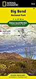 Big Bend National Park (National Geographic Trails Illustrated Map, 225)