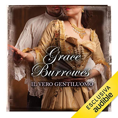 Il vero gentiluomo     True gentlemen 1              By:                                                                                                                                 Grace Burrowes                               Narrated by:                                                                                                                                 Daniele Barcaroli                      Length: 10 hrs and 21 mins     Not rated yet     Overall 0.0