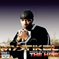 Prince Of The South...The Hits by Mystikal (2004-08-10)