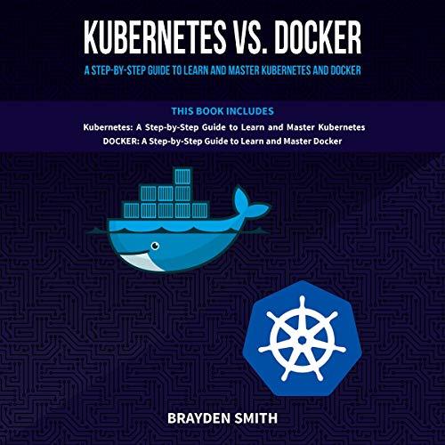 Kubernetes vs. Docker  By  cover art