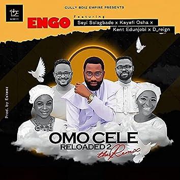 Omo Cele Reloaded, Pt. 2 (feat. Seyi Solagbade, Kayefi, Kent Edunjobi & D'reign)