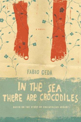 Ebook In The Sea There Are Crocodiles Based On The True Story Of Enaiatollah Akbari By Fabio Geda