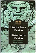 Stories from Mexico/Historias de Mexico (Side by Side Bilingual Books) (English and Spanish Edition)
