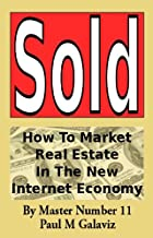 Sold-How To Market Real Estate In The New Internet Economy