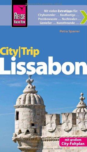 Reise Know-How CityTrip Lissabon: Reiseführer mit Faltplan
