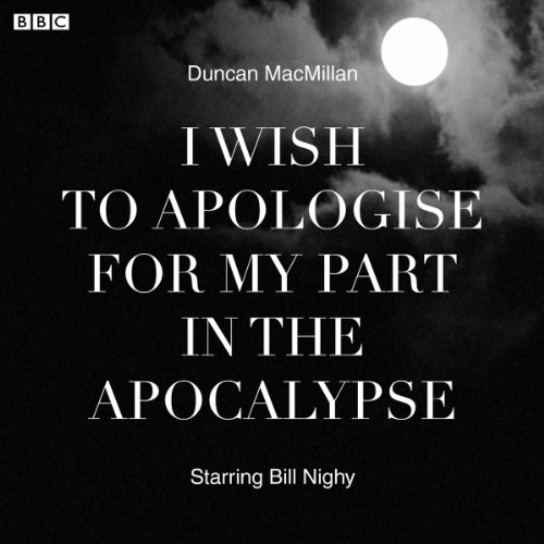 I Wish to Apologise for my Part in the Apocalypse cover art