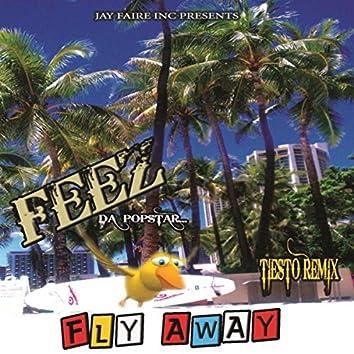 Fly Away (Tiesto Remix)