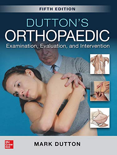 Compare Textbook Prices for Dutton's Orthopaedic: Examination, Evaluation and Intervention, Fifth Edition 5 Edition ISBN 9781260143874 by Dutton, Mark