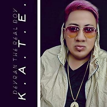 K. A. T. E