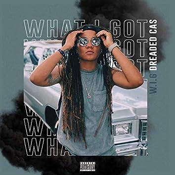 W.I.G (What I Got)