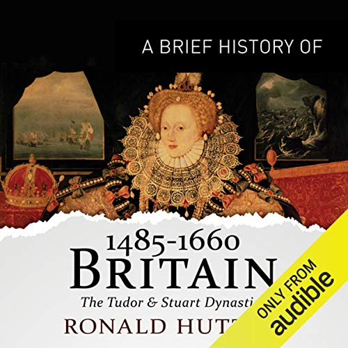 A Brief History of Britain 1485-1660 cover art