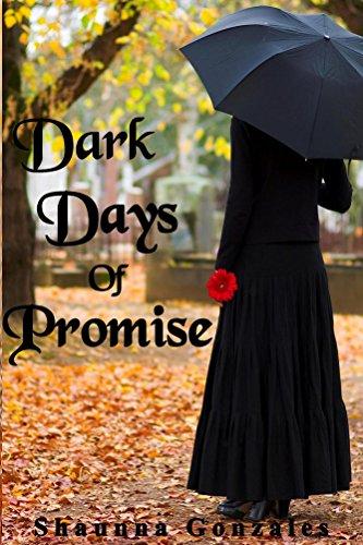 Dark Days of Promise