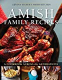 Amish Family Recipes: A Cookbook across the Generations