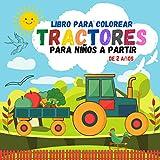 Libro Colorear Tractores para Niños a Partir de 2 Años: 30 dibujos para colorear Tractores y maquinaria agrícola |