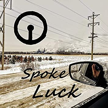 Spoke Luck